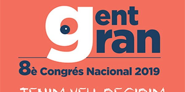 8è Congrés Nacional de Gent Gran