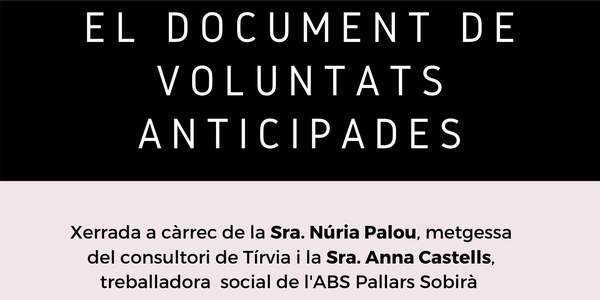 "XERRADA ""El document de voluntats anticipades"""